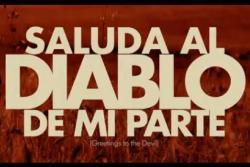 Saluda_al_diablo_de_mi_parte